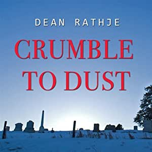 Crumble to Dust