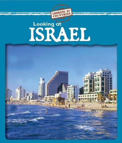 Looking at Israel (Looking at Countries) PDF