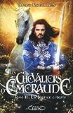 Les Chevaliers d'Emeraude T11 La justice céleste