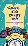 Tarot for Every Day, Cait Johnson, 1885482000