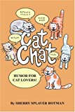 Cat Chat, Sherry Rotman, 0595301045