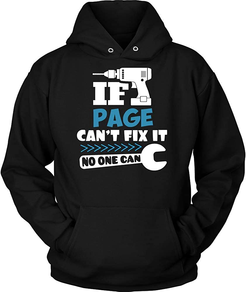 NO ONE CAN Hoodie Shirt Premium Shirt Black IF Page Cant FIX IT