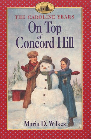 Download On Top of Concord Hill (Little House: the Brookfield Years) PDF
