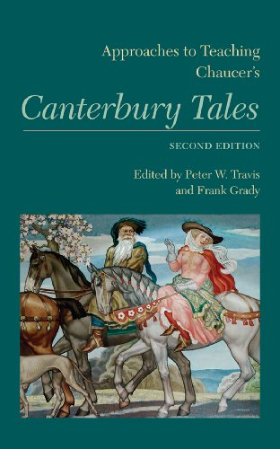 Approaches to Teaching Chaucer's Canterbury Tales (Approaches to Teaching World Literature) by The Modern Language Association of America
