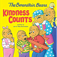 The Berenstain Bears: Kindness Counts (Berenstain Bears/Living Lights)