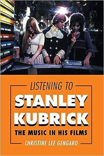 Well Meet Again: Musical Design in the Films of Stanley Kubrick (Oxford Music/Media Series)