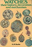 img - for Watches: Their History, Decoration and Mechanism book / textbook / text book