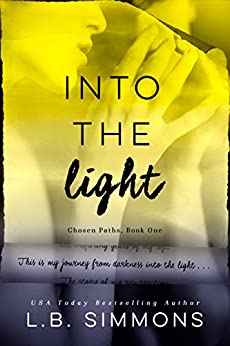 Into the Light (Chosen Paths Book 1) by [Simmons, L.B.]