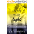 Into the Light (Chosen Paths Book 1)