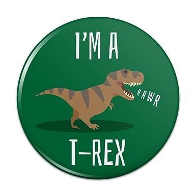 4dcb2cdeed98b4 Amazon.com  I m A T-Rex Rawr Cute Tyrannosaurus Rex Pinback Button ...