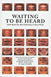 Waiting to Be Heard, The Students of San Francisco's Thurgood Marshall Academic High School, 1932416196