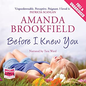 Before I Knew You Audiobook