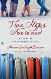 img - for Two Steps Forward: A Story of Persevering in Hope (Sensible Shoes) book / textbook / text book