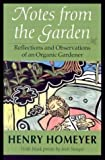 Notes from the Garden, Henry Homeyer, 1584653450