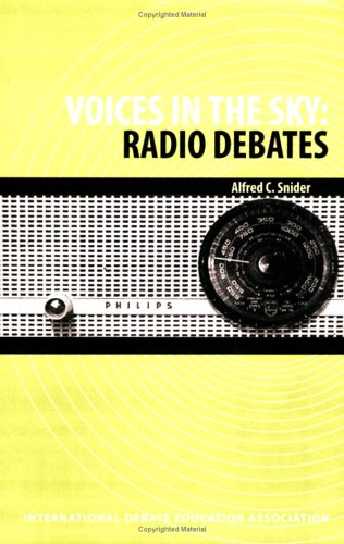 Voices in the Sky: Radio Debates