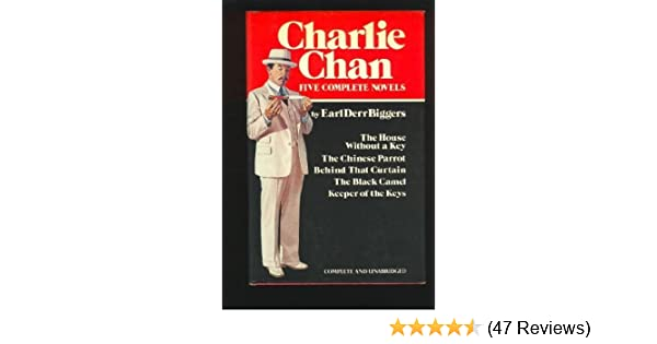 Charlie Chan Five Complete Novels The House Without A Key The