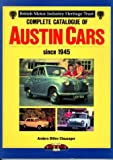 Complete Catalogue of Austin Cars since 1945, Clausager, Anders D., 1870979265
