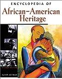 Encyclopedia of African-American Heritage, Susan Altman and Joel Kemelhor, 0816041261