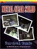 Metal Gear Solid Survival Guide, J. Douglas Arnold, Mark Elies, 1884364314