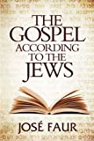 The Gospel According to The Jews