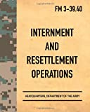 Internment and Resettlement Operations, Headquarters Department Of The Army, 1479198390
