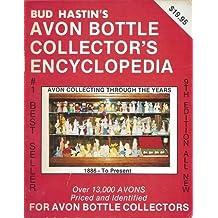 Avon Bottle Encyclopedia (Bud Hastin's Avon Collector's Encyclopedia)
