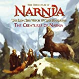 The Creatures of Narnia: Picture Book (The Lion, the Witch and the Wardrobe) (The Chronicles of Narnia)