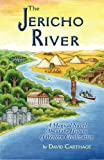 The Jericho River, David Carthage, 098545170X
