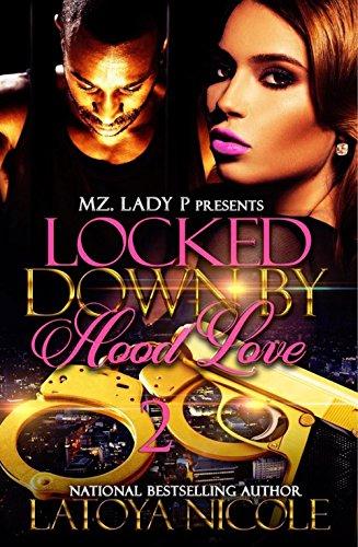 Locked Down by Hood Love 2