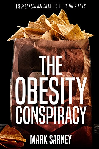 The Obesity Conspiracy by [Sarney, Mark]