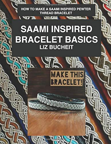 Saami Inspired Bracelet Basics  How To Make A Saami Inspired Pewter Thread Bracelet.  Saami Inspired Bracelets Band 1