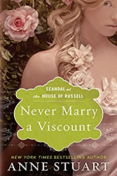 Never Marry a Viscount (Scandal at the House of Russell Book 3) by [Stuart, Anne]