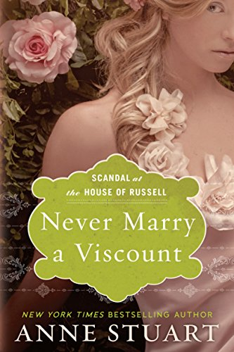 - Never Marry a Viscount (Scandal at the House of Russell Book 3)