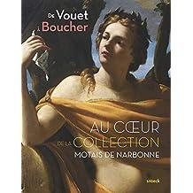 De Vouet à Boucher, au coeur de la collection Motais de Narbonne : Peintures françaises et italiennes des XVIIe et XVIIIe siècles