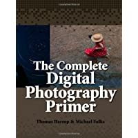 The Complete Digital Photography Primer