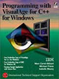 img - for Programming With Visualage for C++ for Windows (The Visualage Series) by Carrel-Billiard Marc Friess Michael Isabelle Mauny Mauny Isabelle (1997-01-01) Paperback book / textbook / text book