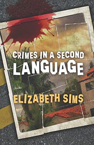 Crimes in a Second Language by Independently published