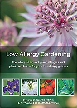 Low Allergy Gardening: The Why and Where of Plant Allergies and Plants to Choose for Your Low Allergy Garden
