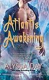 download ebook atlantis awakening (warriors of poseidon, book 2) by alyssa day (2007-11-06) pdf epub
