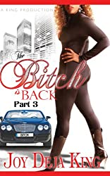The Bitch Is Back (Bitch Series Book 3)