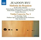 Ryu: Sinfonia da Requiem; Violin Concerto No. 1