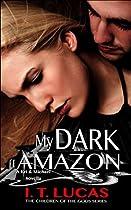 My Dark Amazon: A Kri & Michael Novella (the Children Of The Gods Paranormal)