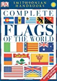 Complete Flags of the World (Smithsonian Handbooks)