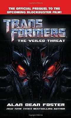 Transformers The Veiled Threat (Transformers (Ballantine Books))