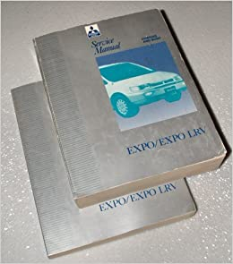 1992-1996 Mitsubishi Expo / Expo LRV Factory Service Manuals (2 Volume Set): Mitusbishi Motors Corporation: Amazon.com: Books