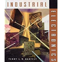 Industrial Electronics: Devices, Systems and Applications by Terry M. L. Bartelt (1997-01-21)
