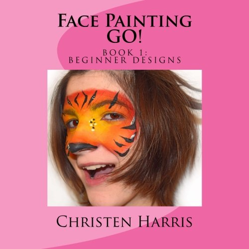 Half Face Paint Ideas For Halloween (Face Painting GO: Book 1 Beginner)