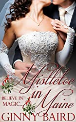 Mistletoe in Maine (Holiday Brides Series Book 3) (English Edition)