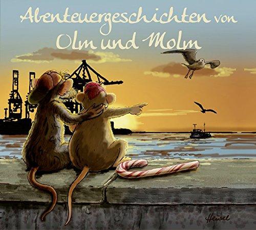 Abenteuergeschichten von Olm und Molm