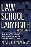 Law School Labyrinth, Steven R. Sedberry, 1607148617